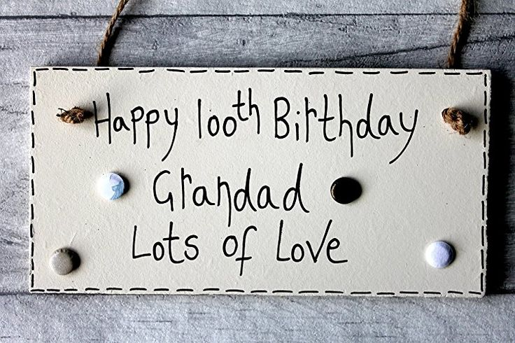 MadeAt94 Happy 100th Birthday | Birthday Gifts For Grandads | Grandad Plaques | ...