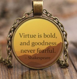 Virtue Is Bold Necklace. William Shakespeare quote. (Gifts for teen boys)