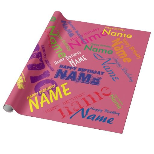 Add Name Happy Birthday Wrapping Paper 30