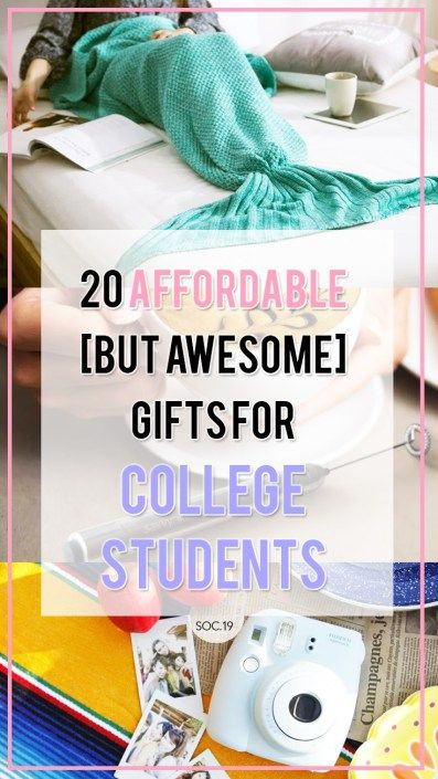 20 Affordable (But Awesome) Gifts For College Students