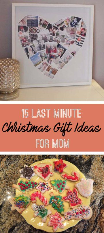 Here are some last minute Christ gift ideas for your mom!