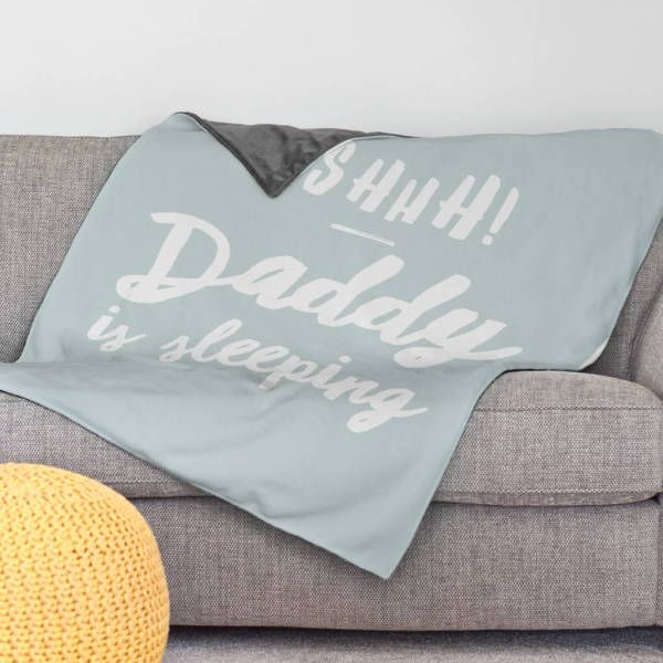 Gifts For Him Ideas : Daddy Is Sleeping - Large Personalised Blanket ...