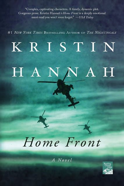 Kristin Hannah's Home Front Book Review. Military family, female helicopter pi...