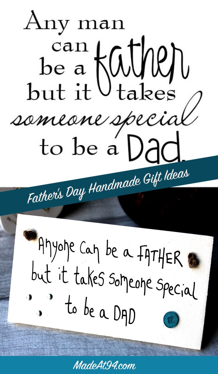 Birthday Gifts Any Man Can Be A Father But It Takes Someone