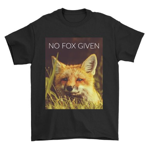 Guys, show your attitude to the world with this No Fox Given T Shirt (Gifts for ...
