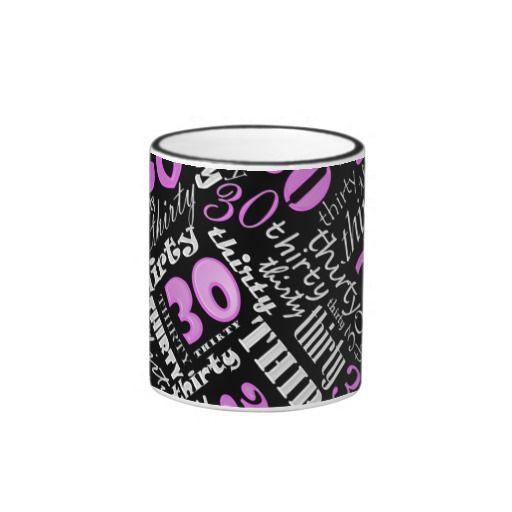 Birthday Gifts Ideas 30th Coffee Mugs