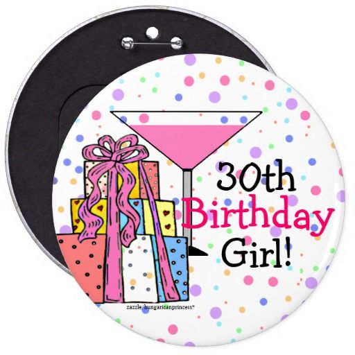 Birthday Gifts Ideas 30th Girl Button