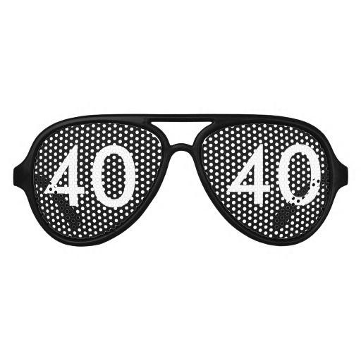 40th Birthday Gag Gift Aviator Sunglasses