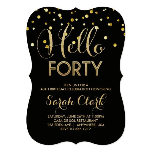Birthday Gifts Ideas 40th Party Invitation
