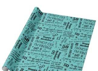 Birthday Gifts Ideas 50th Funny Sayings Gift Wrap Teal