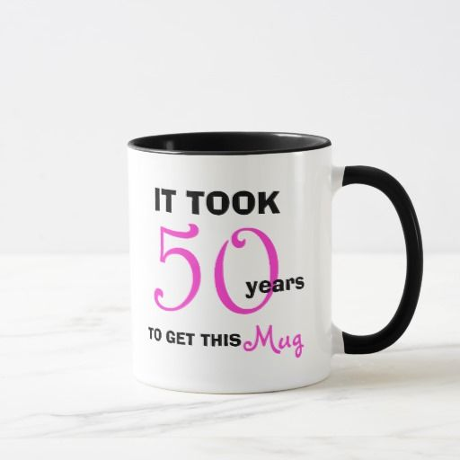 birthday gifts ideas 50th birthday gift ideas for women mug