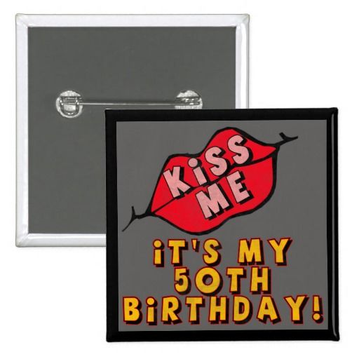 Birthday Gifts Ideas 50th Kisses Button