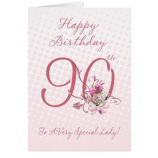 Birthday Gifts Ideas 90th Card Pink Roses To A Very