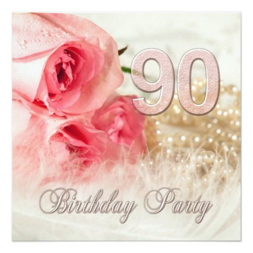 Birthday Gifts Ideas 90th Party Invitation Roses And Pearls Card
