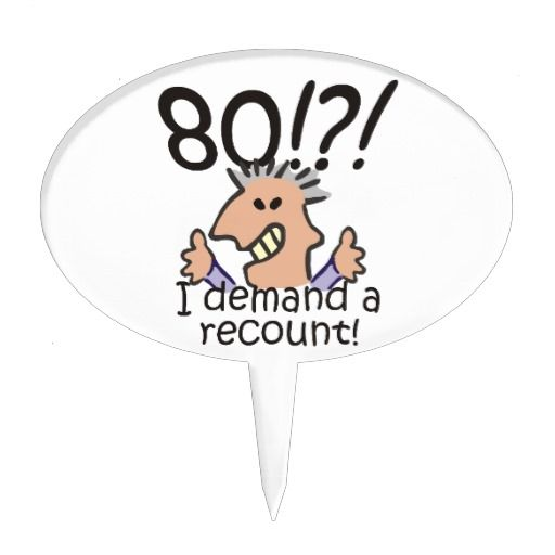 Birthday Gifts Ideas Recount 80th Cake Topper