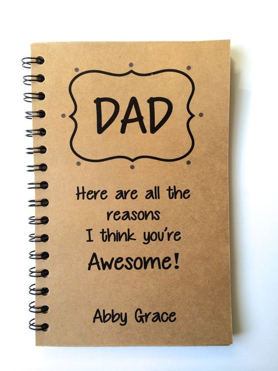 Diy birthday presents for dad from daughter for Creative gifts for dad from daughter