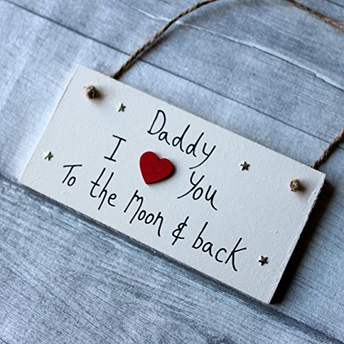MadeAt94 Wooden Sign Daddy I Love You To The Moon And Back Father's Day Gift