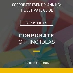 Corporate gifts ideas corporate event planning for Ideas for event planning