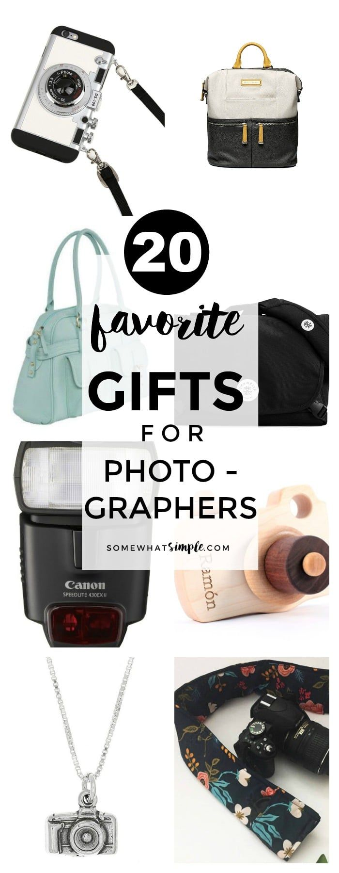 20 Favorite Gifts for Photographers    Thoughtful, practical, sentimental and FU...