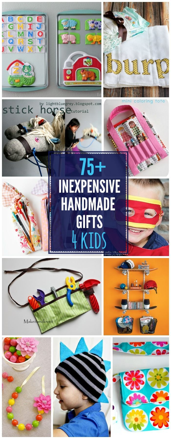 DIY Gifts Ideas : 75+ INEXPENSIVE Handmade Gifts for Kids - so many ...