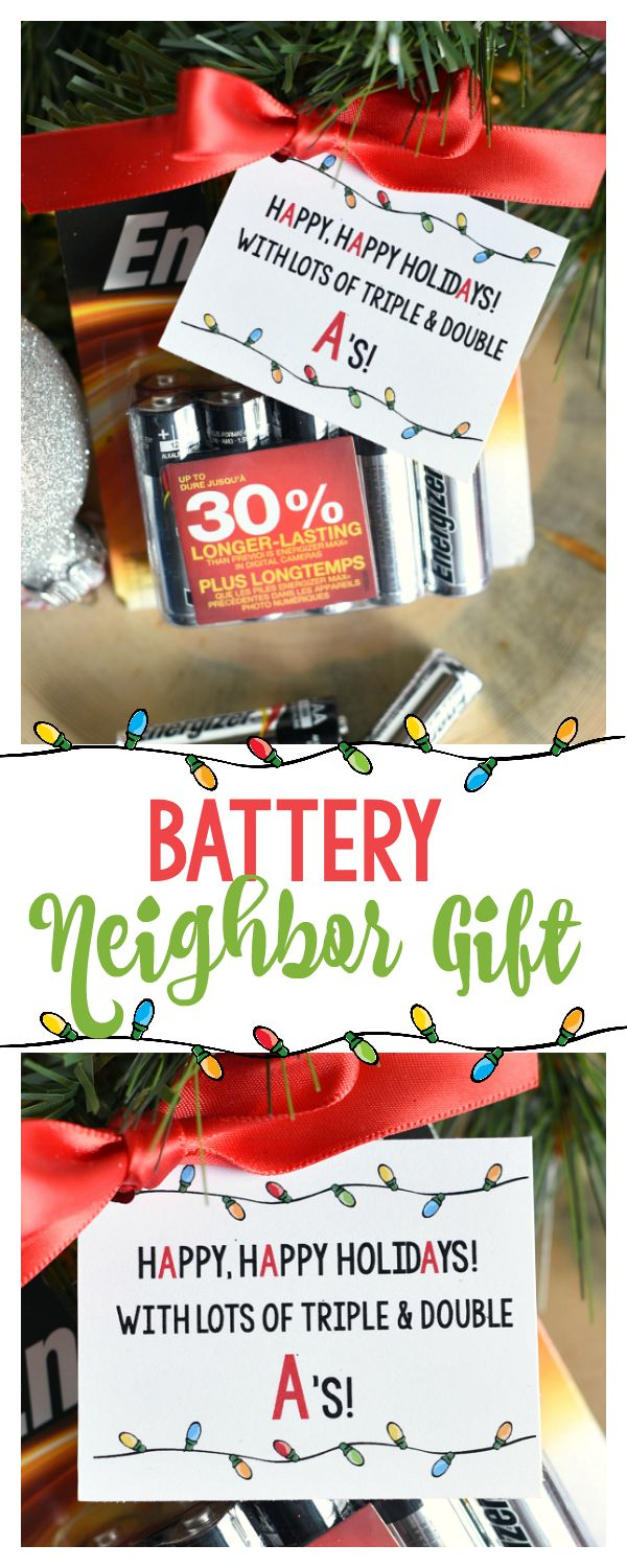 Super Simple Battery Neighbor Gift Idea-So easy and something they will actually...