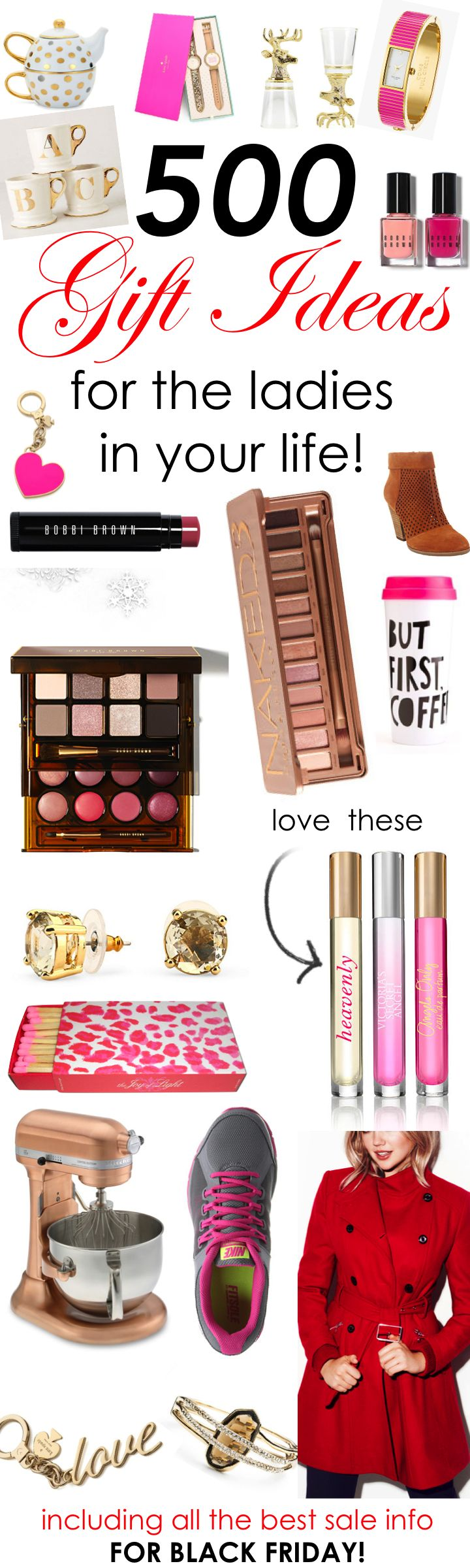 Over 500 Gift Ideas for the Ladies in Your Life! www.theperfectpal...