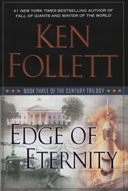 Ken Follett Edge of Eternity Century Trilogy Book 3. Learn more on Review This!.