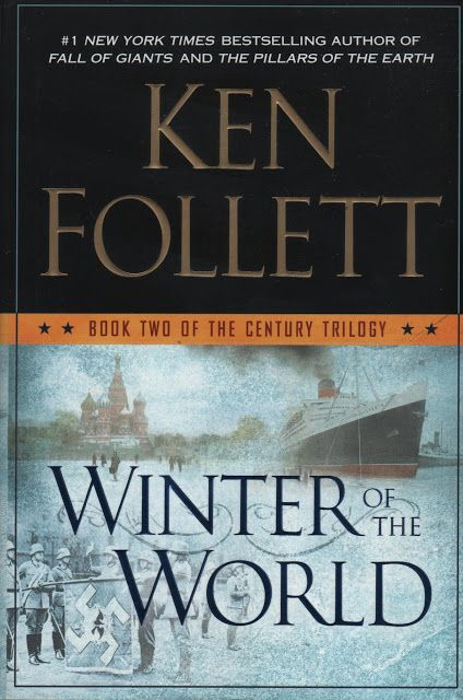 Ken Follett Winter of the World The Century Trilogy Book 2. Learn more on Review...