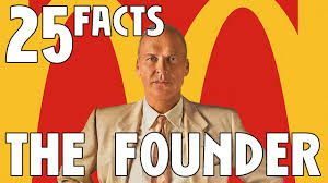 The Founder: The McDonald's restaurant story.