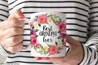 Mom Birthday Gifts This Pretty Floral Best Grandma Ever Mug Would