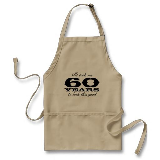 Birthday Gifts Ideas 60th Apron For Men With Funny Quote