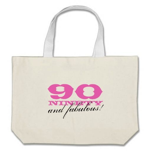 Birthday Gifts Ideas 90 And Fabulous Tote Bag