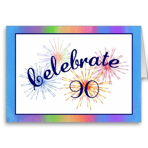 Birthday Gifts Ideas 90th Fireworks Cards