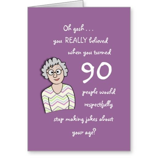 Birthday Gifts Ideas 90th For Her Funny Card