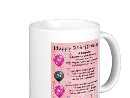 Birthday Gifts Ideas Daughter Poem 30th Clic White Coffee Mug Home Giftsdetective Of