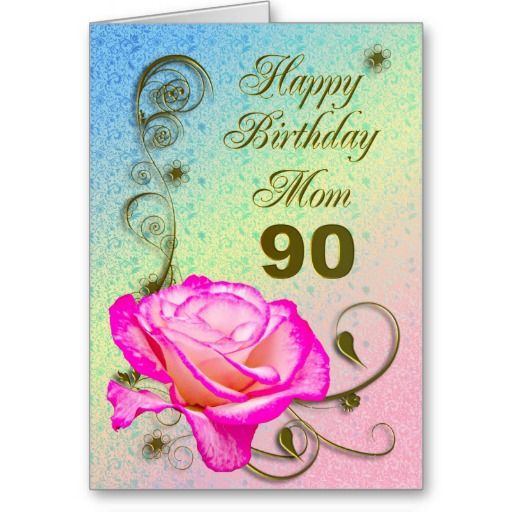 Birthday Gifts Ideas Elegant Rose 90th Card For Mom