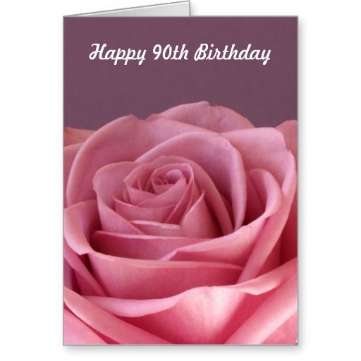 Birthday Gifts Ideas Rose 90th Card
