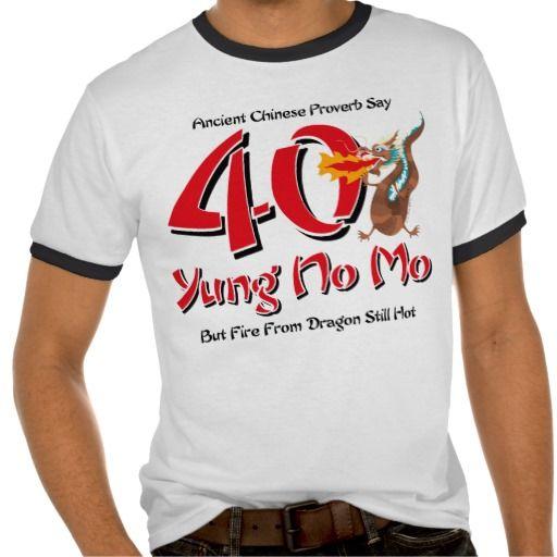 Birthday Gifts Ideas Yung No Mo 40th T Shirts