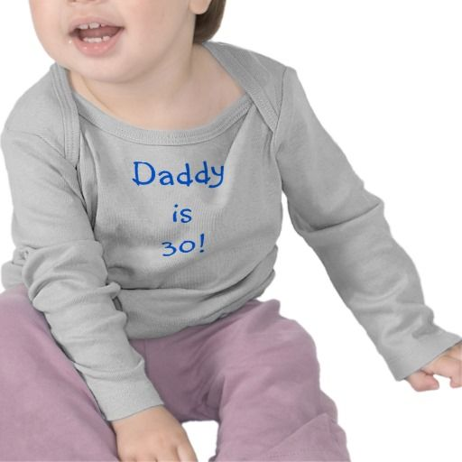 Birthday Gifts Ideas 30th Baby Shirt