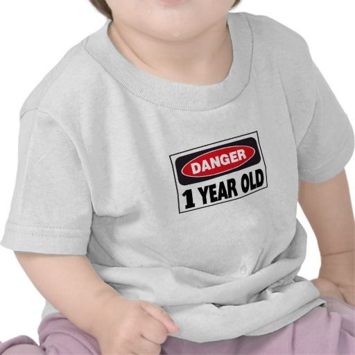 Birthday Gifts Ideas Danger Sign 1 Year Old Tee Shirt
