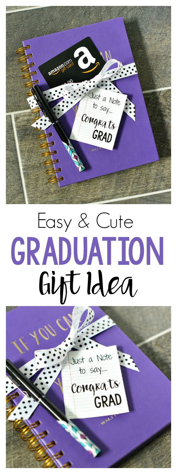 Just a Note to Say, Congrats Grad! Easy Graduation Gift Idea.  It's time to cong...