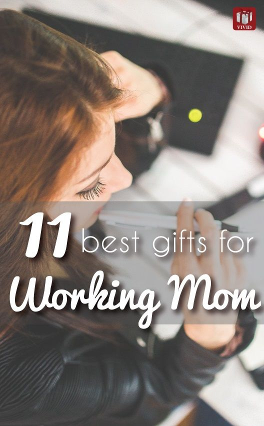 mother s day gift ideas working mom motivation 11 best gifts for