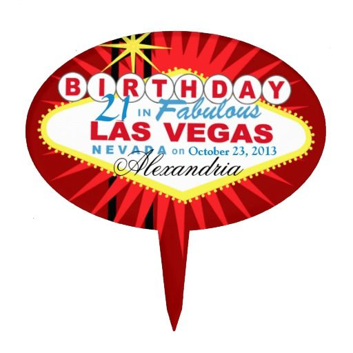 Birthday Gifts Ideas CAKE TOPPER Las Vegas 21st