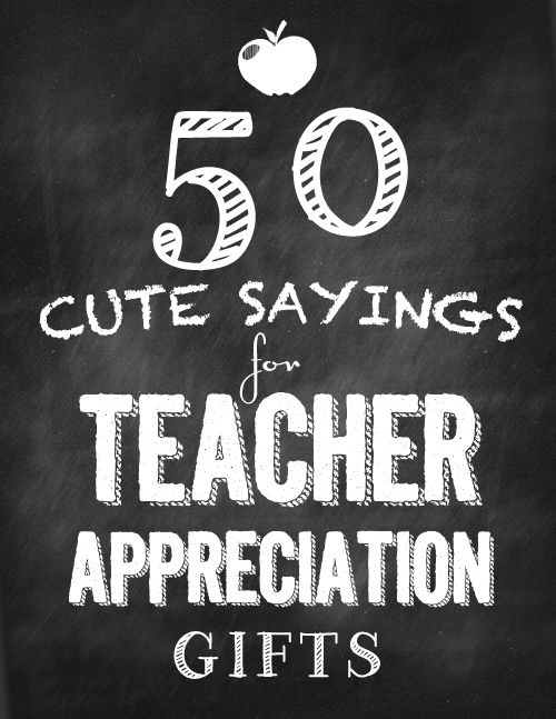 Wrap up a fun gift with cute sayings for Teacher Appreciation Gifts. Choose a s...