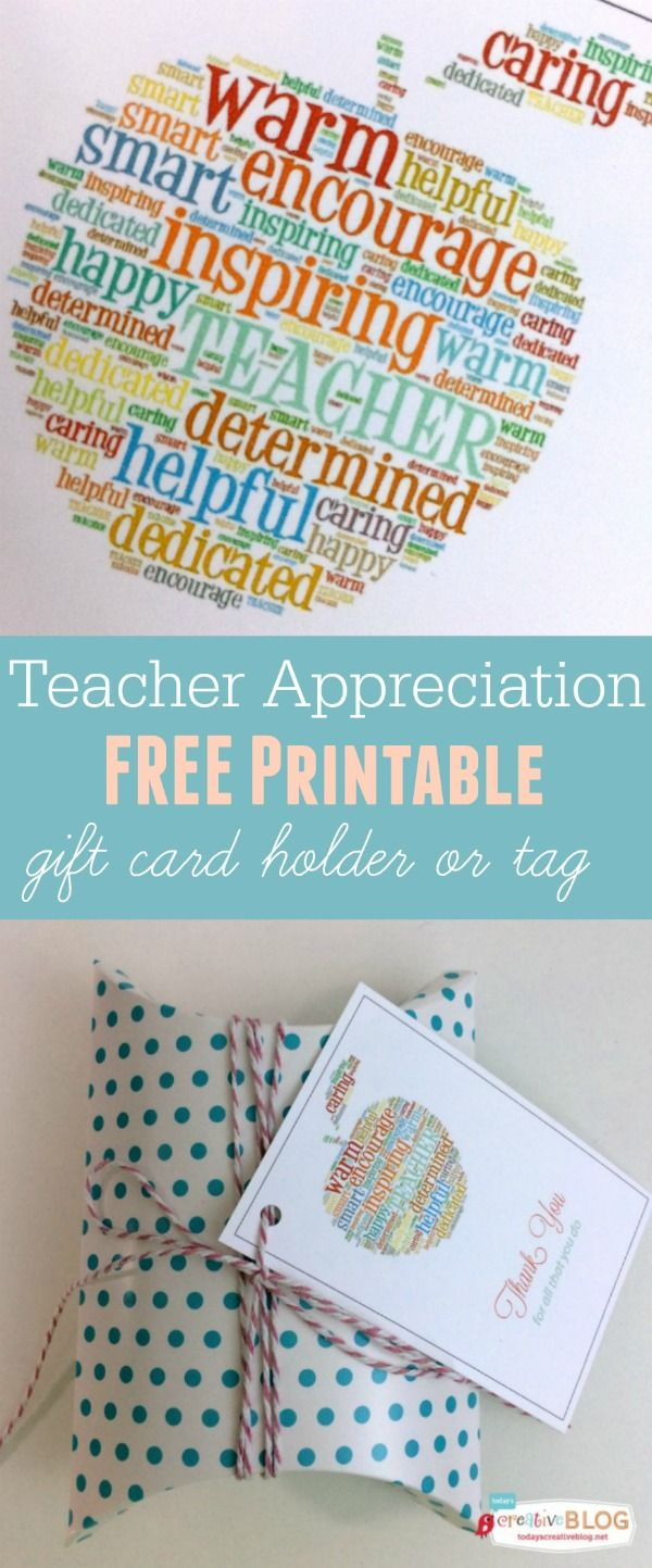 Teacher Appreciation Free Printable - Gift Card Holder and tag | TodaysCreativeB...