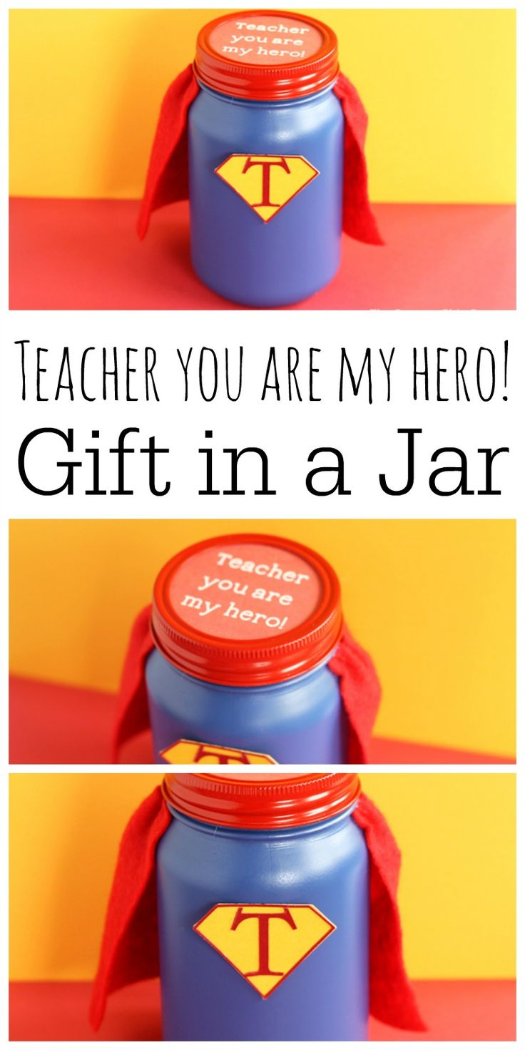This hero teacher gift in a jar is perfect for Teacher Appreciation Week! Get th...