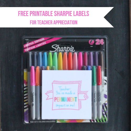 Free printable gift tag for sharpies for teacher appreciation #gift #idea #teach...