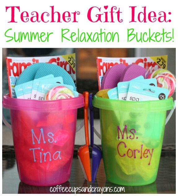Teacher Gift Idea: A Summer Relaxation Bucket!  Easy, cute and can be customized...