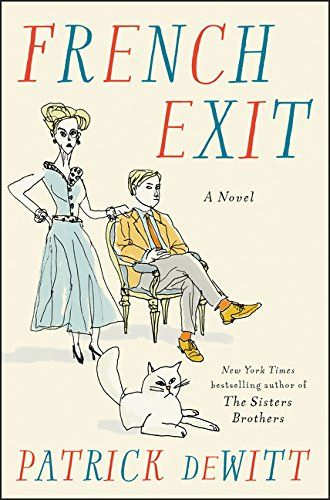Mom Birthday Gifts Amazon French Exit A Novel Patrick DeWitt