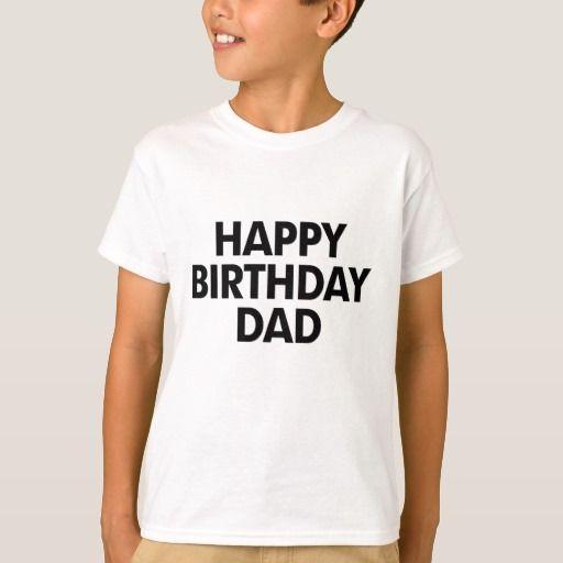 Birthday Gifts Ideas Happy Dad T Shirt